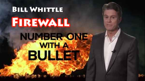Bill Whittle, Firewall, Number One With A Bullet