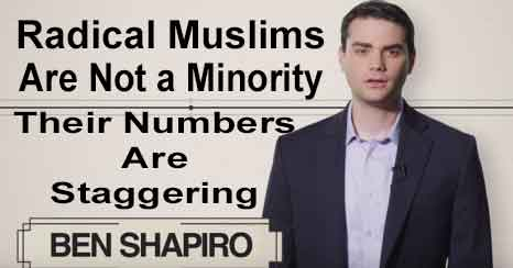 Ben Shapiro - Radical Muslims Are the Majority