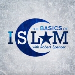 The Basics of Islam - Robert Spencer